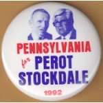 3rd Party 2R - Pennsylvania for  Perot Stockdale 1992 Campaign Button